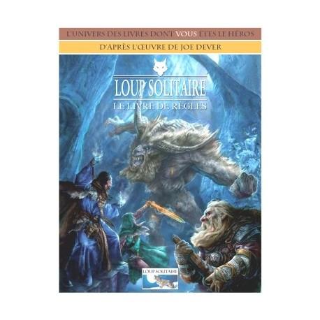 Loup Solitaire - le livre de règles