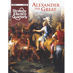 Strategy & Tactics Quarterly n°15 - Alexander the Great
