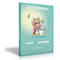 Calie & Kasskoo La BD dont tu es le petit héros
