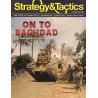 Strategy & Tactics 331 : On to Baghdad!
