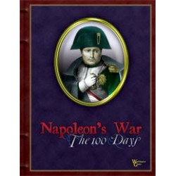 Napoleon's War Volume I : The 100 Days