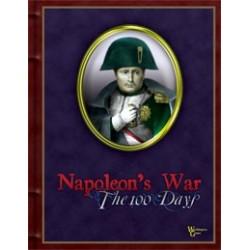 Napoleon's War Volume I : The 100 Days