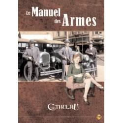 Cthulhu : Le Manuel des Armes