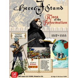 Here I Stand : Wars of the Reformation 1517-1555