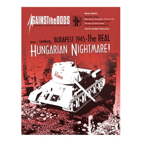 Against the Odds 31 - Hungarian Nightmare Budapest 1945