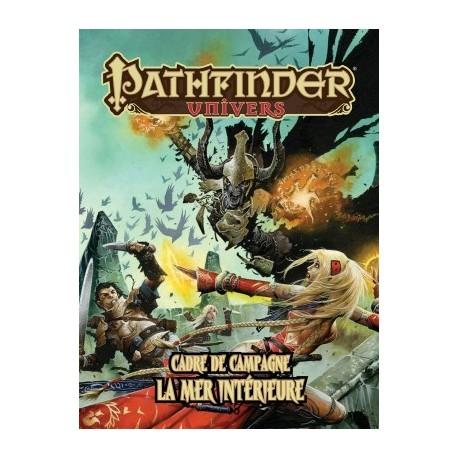 Pathfinder Univers - Cadre de Campagne - La Mer Intérieure