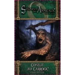 Le seigneur des Anneaux JCE - Conflit au Carrock