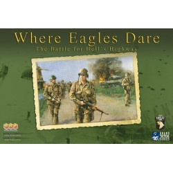 Where Eagles Dare - The Battle for Hell's Highway