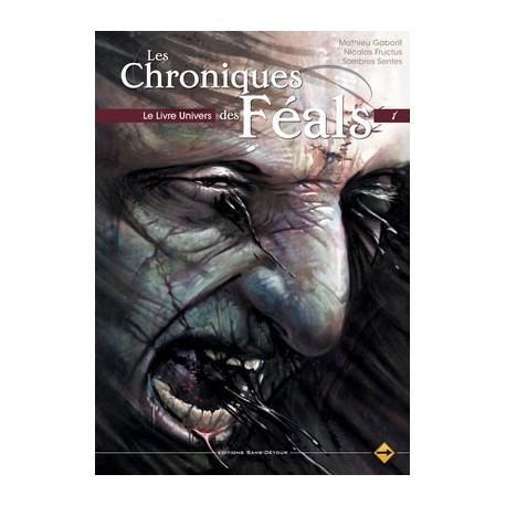 Les Chroniques des Féals - le Livre Univers