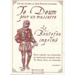 Te Deum pour un Massacre : Le Boutefeu imprimé n°1