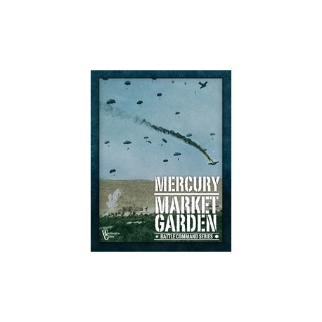 Mercury - Market Garden : Battle Command Series
