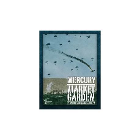 Mercury - Market Garden : Battle Command Series