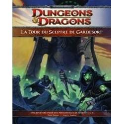 D&D 4 : La tour du Sceptre de Gardesort