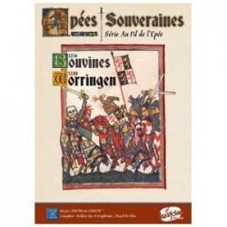 Epées Souveraines - Bouvines 1214 - Worringen 1288