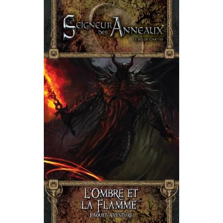 Le seigneur des Anneaux JCE - L'ombre et la flamme