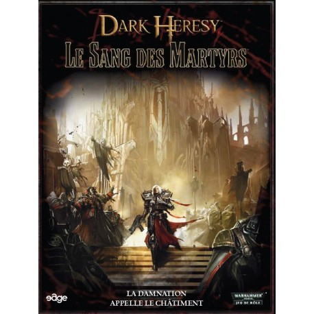 Dark heresy : le sang des martyrs