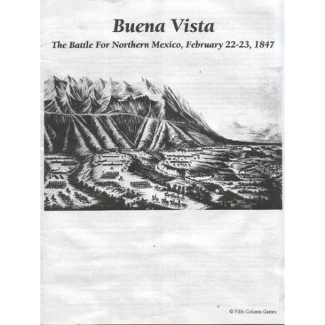The Battle of Buena Vista 1847