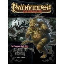 Pathfinder T46 - la Couronne Putréfiée - Le réveil du Guetteur