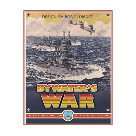Command at Sea Vol. XI - Bywater's War