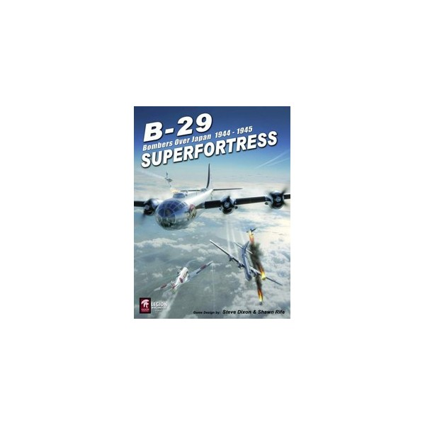 B-29 Superfortress - Bombers over Japan 1944-1945, Legion Wargames