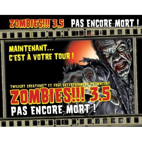 Zombies !!! 3.5 Not Dead Yet !
