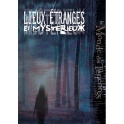 Lieux étranges et mystérieux