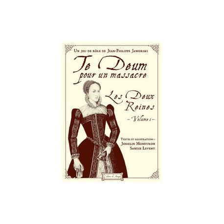 Te Deum pour un Massacre : Les Deux Reines Vol.1