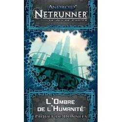 Android Netrunner - L'Ombre de l'Humanité