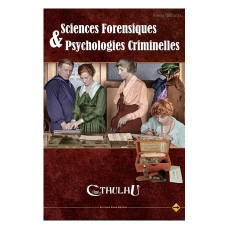 Cthulhu : Sciences Forensique & Psychologie Criminelles