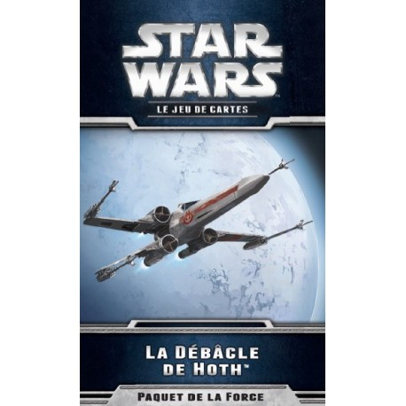 La Débâcle de Hoth - Star Wars JCE