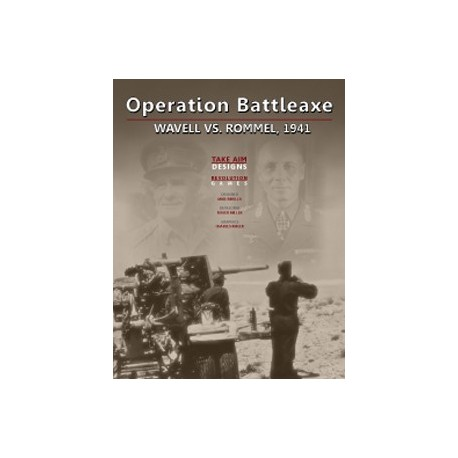 Operation Battleaxe : Wavell vs Rommel 1941