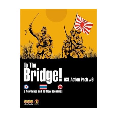 ASL Action Pack 9 To the Bridge !