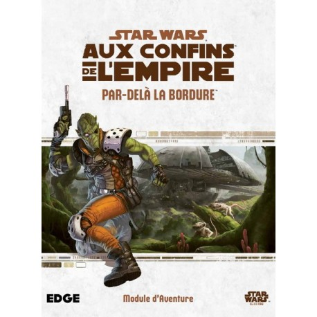 Star Wars : Aux Confins de l'Empire - Par delà la bordure