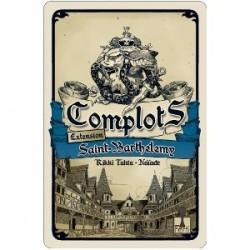 Complots : extension Saint-Barthélémy