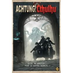 Achtung ! Cthulhu : Le guide du Gardien