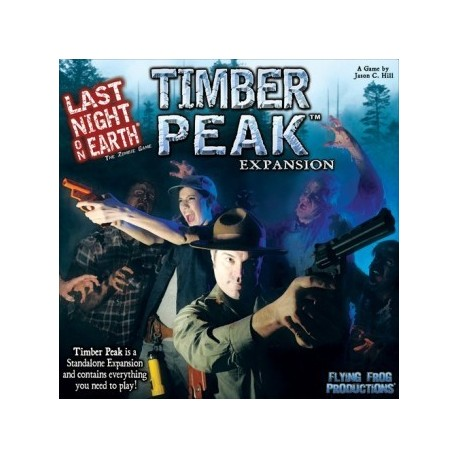 Last Night on Earth - Timber Peak