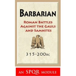 barbarian : Rome vs the Gauls and Samnites