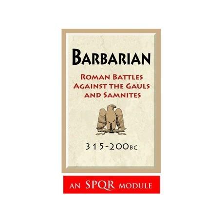 barbarian : Rome vs the Gauls and Samnites