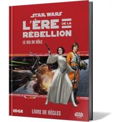 Star Wars : L'Ère de la Rébellion. Le Jeu de Rôle
