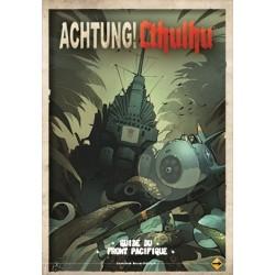 Achtung ! Cthulhu : Guide du Front Pacifique
