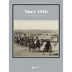 Folio Series - Suez 1916: The Ottomans Strike