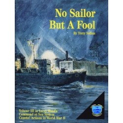 Command at sea Vol.III No Sailor but a fool