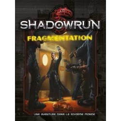 Shadowrun - Fragmentation