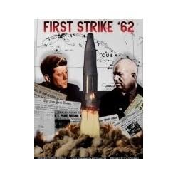 First Strike '62
