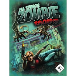 All Things Zombie : Reloaded