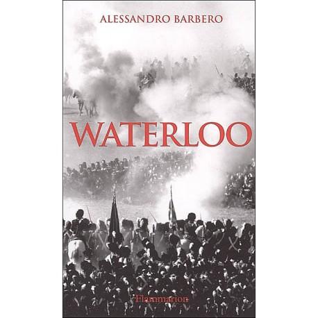 Waterloo - Alessandro Barbero