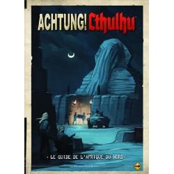 Achtung ! Cthulhu : Guide de l'Afrique du Nord