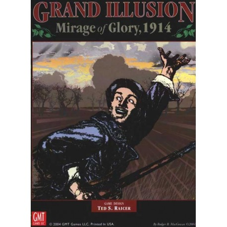 Grand illusion - Mirage of Glory - 1914
