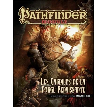 Pathfinder - Les Gardiens de la Forge Renaissante
