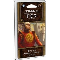 Le Trone de Fer JCE 2de édition : Pas de Moyen Terme